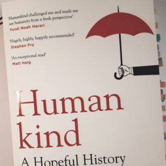 """Was ich gerade lese & warum: Rutger Bregman """"Humankind"""""""