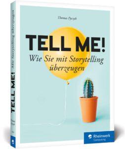 Buchcover von Pyczak, Thomas: Tell me! Wie Sie mit Storytelling überzeugen.