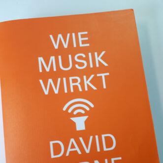 """Darf (MUSS!) bleiben: David Byrne """"Wie Musik wirkt"""""""